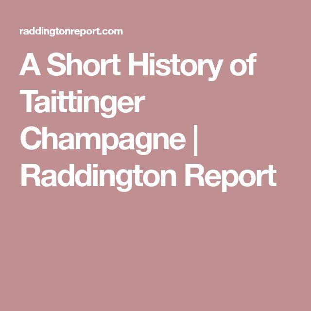 A Short History of Taittinger Champagne | Raddington Report