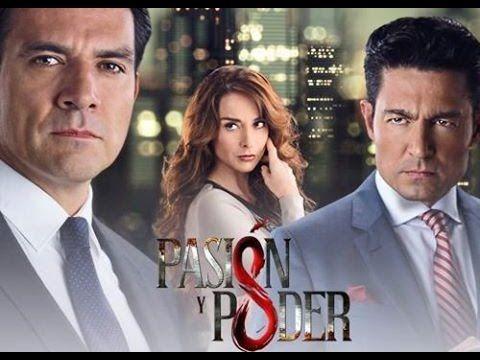 Pasión y Poder (2015) - Entrada | Fernando Colunga, Jorge Salinas y Susa...