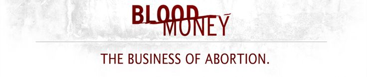 Bloodmoney, The Business of Abortion | A Documentary Film