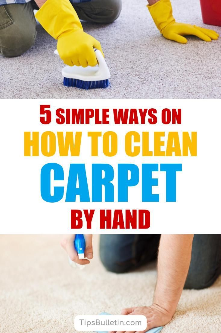 5 Simple Ways On How To Clean Carpet By Hand How To Clean Carpet Carpet Stain Cleaner Cleaning Hacks