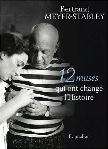 Amazon.fr - 12 muses qui ont changé l'Histoire - Bertrand Meyer-Stabley - Livres
