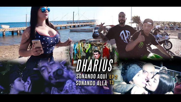 Dharius - Sonando Aqui Sonando Alla EP2 T3 (Culiacan)