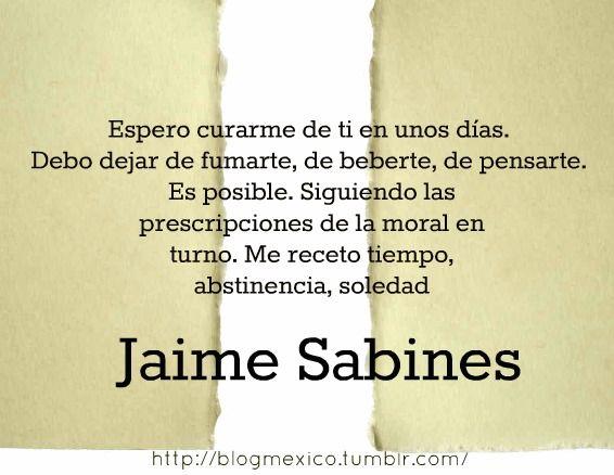 ESPERO CURARME DE TI -JAIME SABINES