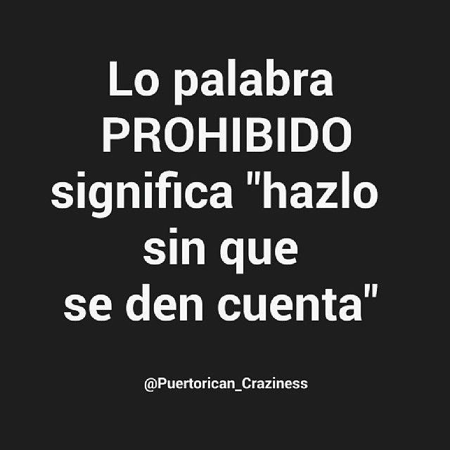 #prohibido#frases#jajaja