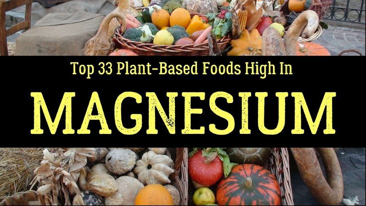 Top 33 Plant-Based Foods High In Magnesium - Complete List