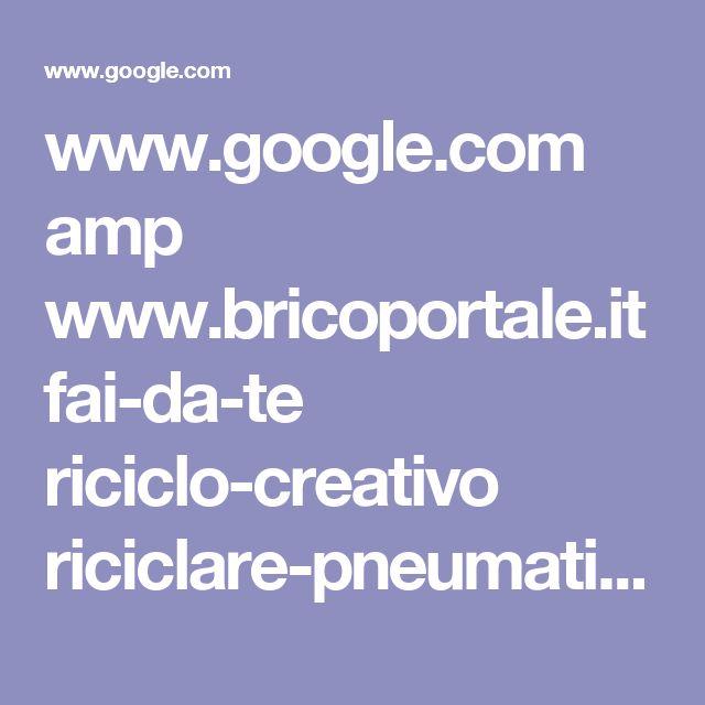 www.google.com amp www.bricoportale.it fai-da-te riciclo-creativo riciclare-pneumatici tavolino-con-pneumatici amp