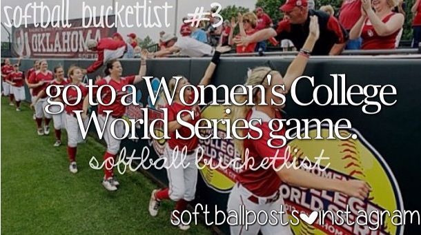 So far have gone to a women's college softball game, just not the World Series... Yet