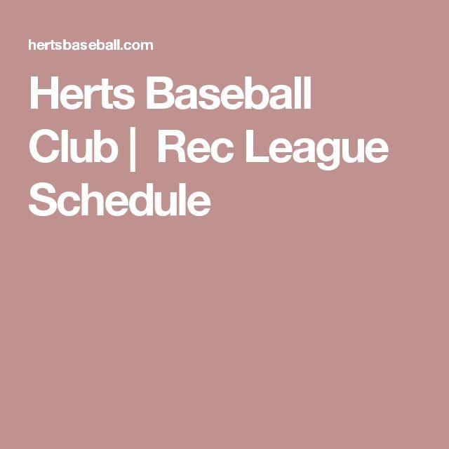 Herts Baseball Club|  Rec League Schedule