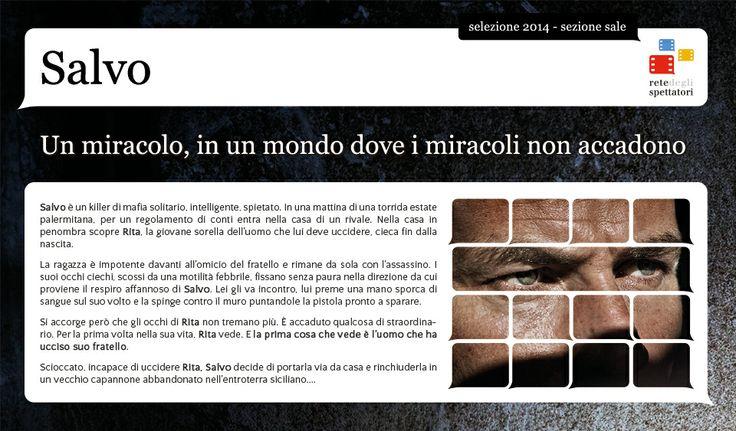 """""""Salvo"""" : il film rivelazione di Cannes 2013, opera prima dei palermitani Fabio Grassadonia e Antonio Piazza. Un esordio folgorante, selezionato dalla Rete degli Spettatori per la sezione SALE 2014"""