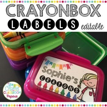 Creative Classroom Paperie-editable crayon box labels   Use Dollar Tree snack boxes to hold 24 crayons and add these adorable labels!!