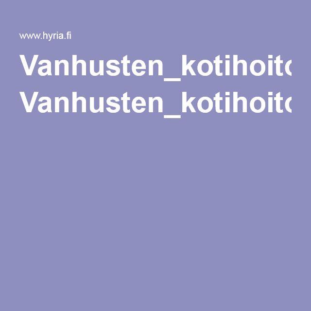 Vanhusten_kotihoito_ja_huolenpito.pdf
