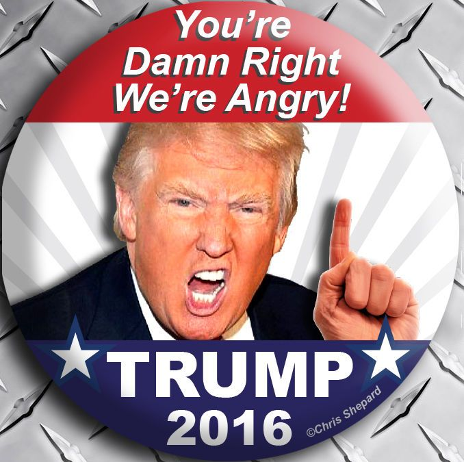 "DAMN RIGHT WERE ANGRY! DONALD TRUMP 2016 CAMPAIGN BUTTON PIN Badge 2.25"" GOP USA"
