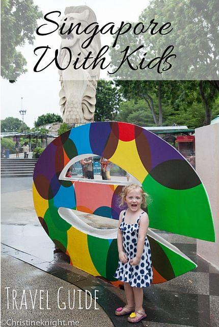 Travel Guide: Singapore With Kids via christineknight.me