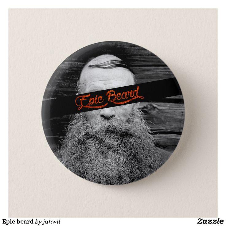 Epic beard pinback button #button #grafikprod