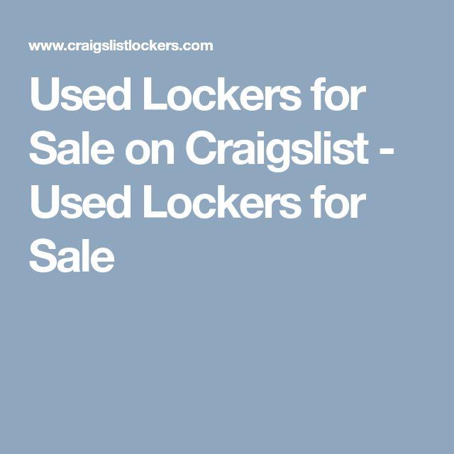 Used Lockers for Sale on Craigslist - Used Lockers for Sale