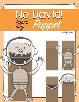 """No David! Paper bag PuppetHave fun with this easy and fun craft activity! Based on """"No, David!"""" book from David Shannon. Great for reader's theater exercises. The pages can be printed on regular copy paper, construction paper or on card stock for extra sturdiness."""