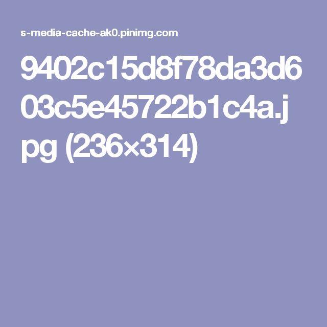 9402c15d8f78da3d603c5e45722b1c4a.jpg (236×314)