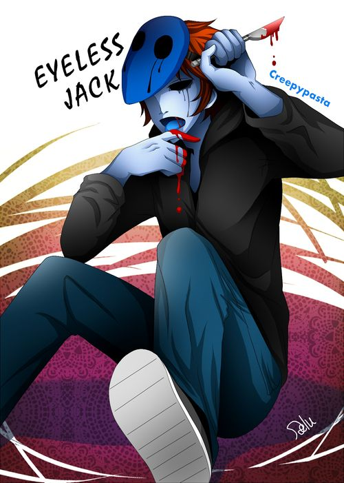 eyeless jack....ahhhh so cute but that's not what he would look like....Never take of mask.....never