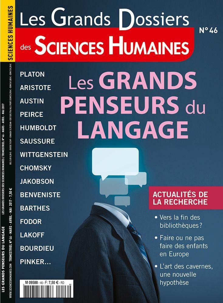 Les Grands Dossiers des Sciences Humaines N° 46 - Mars / Avril / Mai 2017