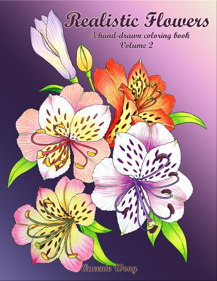 $5.75 Realistic Flowers: A hand-drawn coloring book (Volume 2) - Coloring Books - Color Me Forum