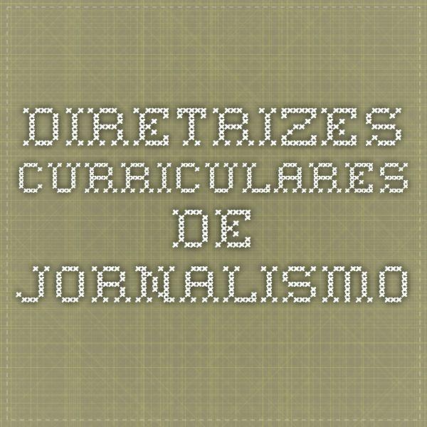 Diretrizes Curriculares de Jornalismo