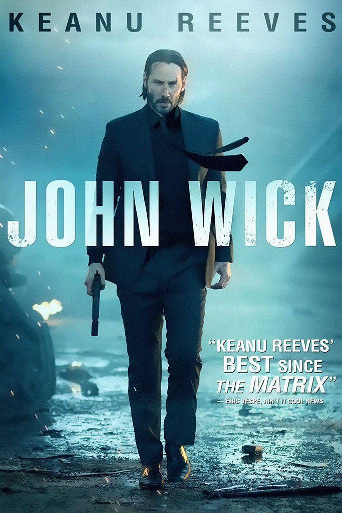 John Wick Keanu Reeves Movie Poster in 2019   Movies   John wick