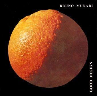 Bruno Munari: Good Design - Arancia un oggetto quasi perfetto - Seum