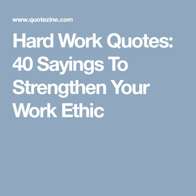 Hard Work Quotes Pinterest: Best 25+ Work Ethic Quotes Ideas On Pinterest