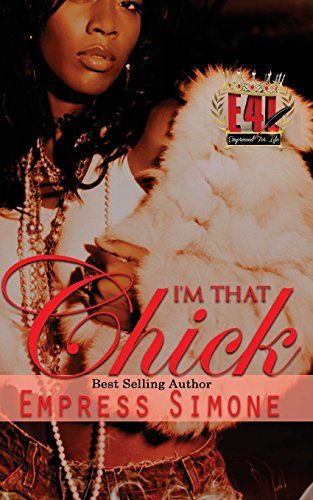 I'm That Chick by Empress Simone…
