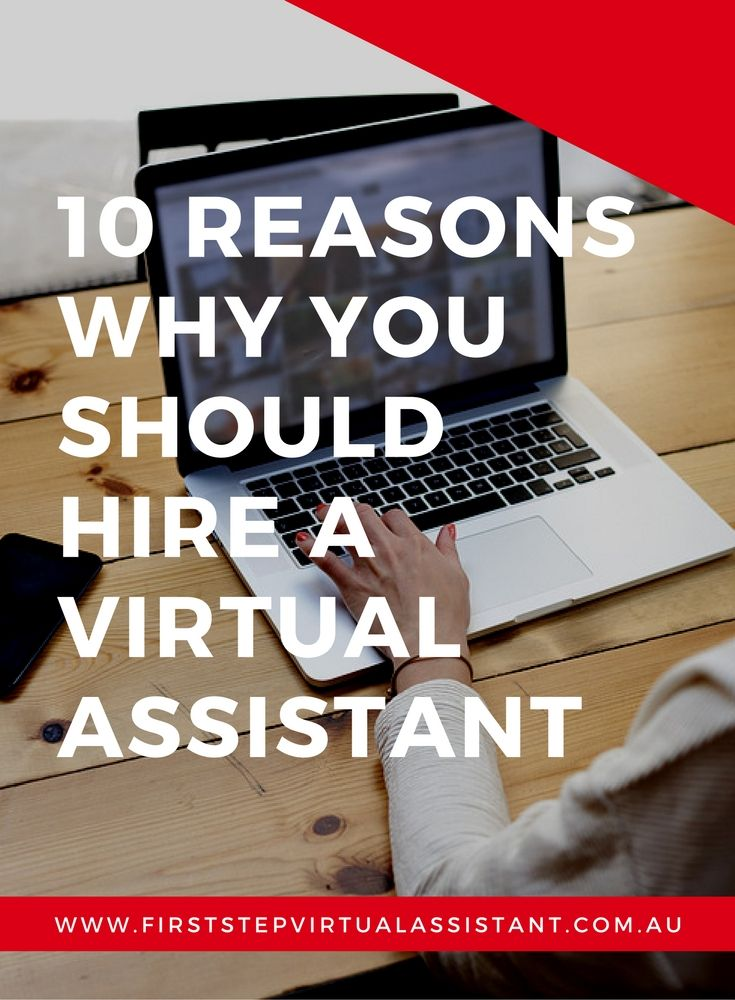 10 reasons why you should hire a virtual assistant
