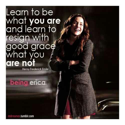 Being Erica Quote