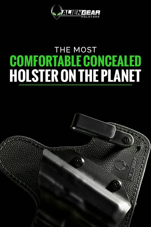 Get the most comfortable concealed carry holster on the planet with Alien GearHolsters. Secure, strong and low profile�it�s the only holster you�ll ever need. Each and every one is proudly made right here in the USA and comes complete with a lifetime warranty.