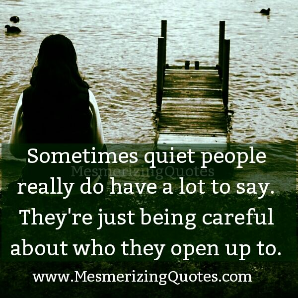 I Love You More Than Quotes: Best 25+ Quiet People Ideas On Pinterest