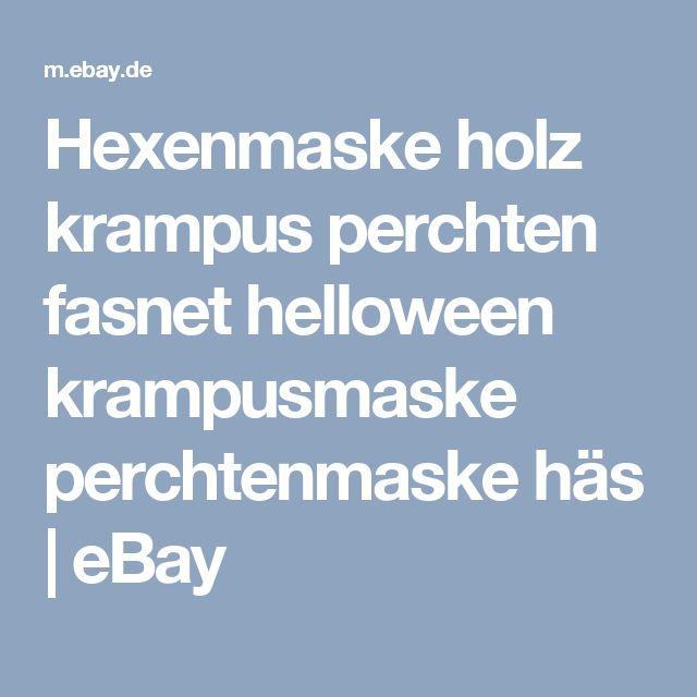 Hexenmaske holz krampus perchten fasnet helloween krampusmaske perchtenmaske häs    eBay