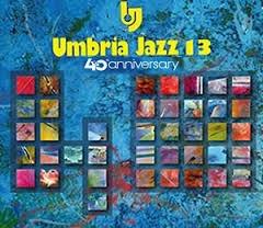 Perugia Umbria jazz festival 2013