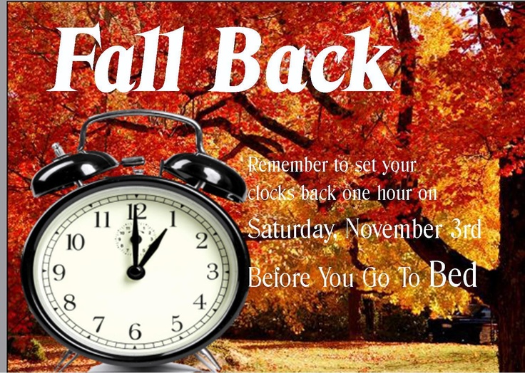 Saturday November 3rd 2012 -- Don't forget to set your ...