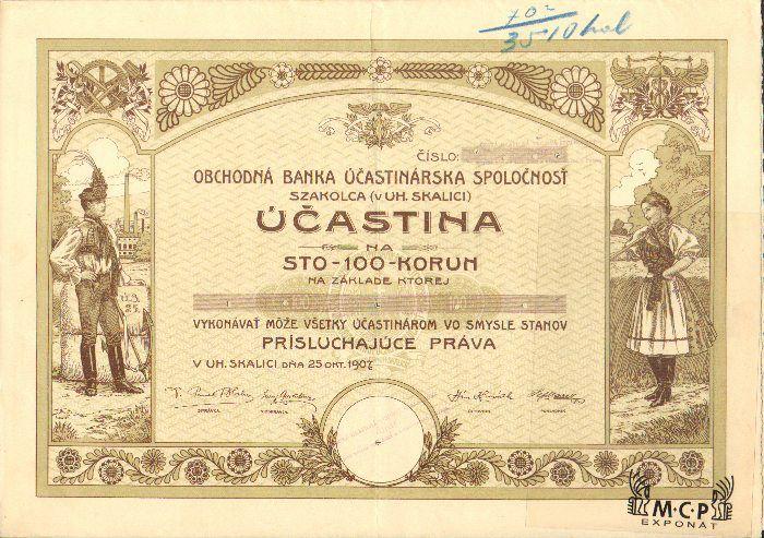 Muzeum cennych papiru A2318 Obchodná banka účastinárska spoločnosť Szakolca (v Uh. Skalici) 1907