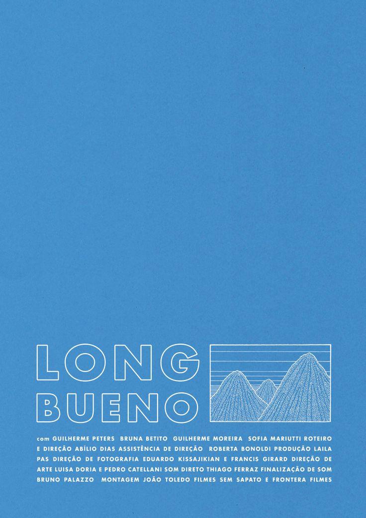 Cartaz para o filme de curta-metragem Long Bueno. Arte por Luisa Doria, ilustração por Abílio Dias. Movie poster for short film Long Bueno. Design by Luisa Doria, illustration by Abílio Dias.