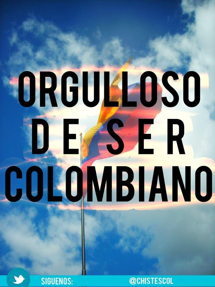 Orgulloso de ser colombiano @Amber Alfonso Enrique Colombianos