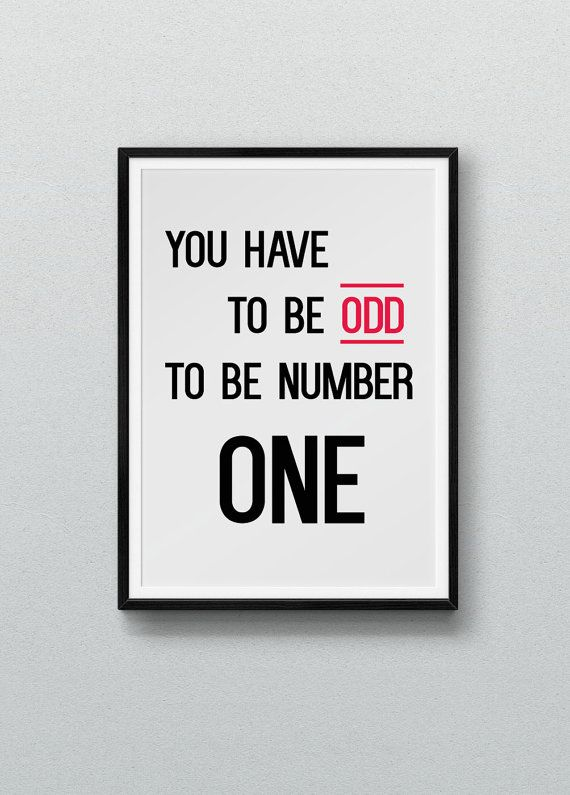'You Have to be Odd to be Number One'                                                                                                                                                                                 More