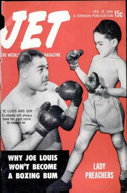 Joe Louis & Son: Magazine Covers, Jet Magazine, Jets, Its, Jet February