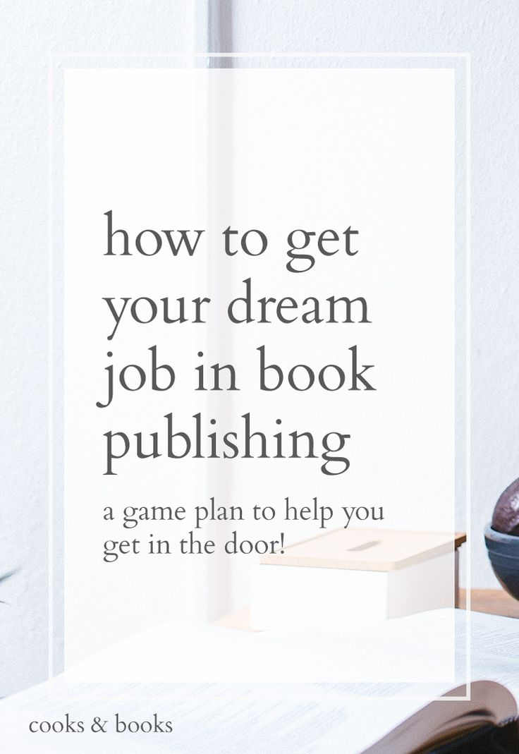 How to Become a Literary Agent and Get a Job in Book Publishing | cooks & books