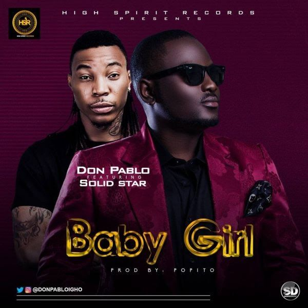 DON PABLO is a graduate of Pure and Industrial Chemistry from university of port Harcourt his full names are Igho Ogagaoghene Peter He hails from Delta State Nigeria. Started singing from the tender age of 7 after the success of his previous singles Heart Robber & More Dollar He decided to team up with Mr Shaba (SOLIDSTAR) on this lovely song titled Baby Girl produced by Popito. 2018 is a promising year for the High Spirit Records boss! Check him on Twitter & Instagram @Donpabloigho…