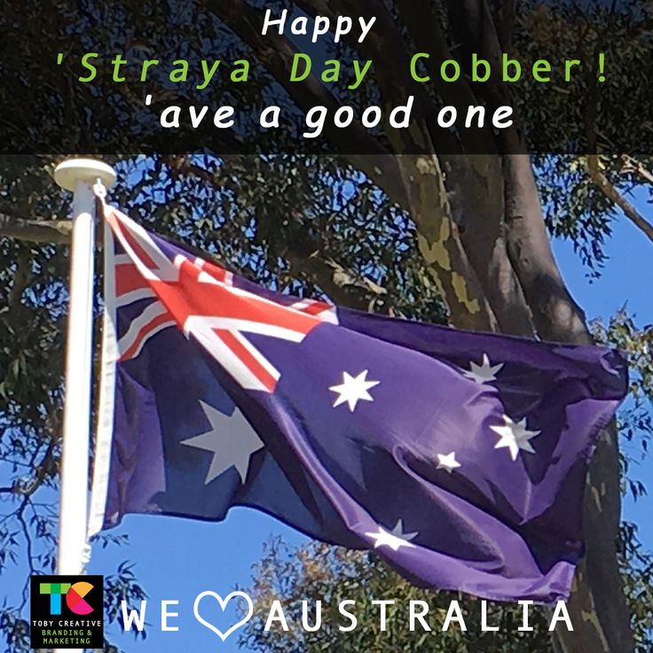 Happy 'Straya Day Cobber! 'ave a good one Wishing everyone a safe and happy Australia Day 2018 from the team at Toby Creative - Branding & Marketing. #tobycreative #aussie #australiaday #straya
