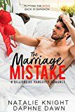 The Marriage Mistake: A Billionaire Hangover Romance by Natalie Knight (Author) Daphne Dawn (Author) #Kindle US #NewRelease #Fiction #eBook #ad