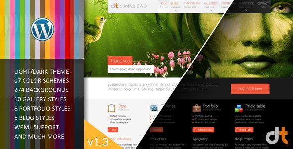 Duotive 2WO - All in One Wordpress Theme   http://themeforest.net/item/duotive-2wo-all-in-one-wordpress-theme/135700?ref=damiamio       Notice: We are trying our best to aid all our customers in building their website the way they want, but we cannot offer compatibility with each and every plugin out there. If there is need for such modifications in the theme's structure, changes will be charged extra. The same rule is applied to custom changes that have nothing to do with the theme. I hope…