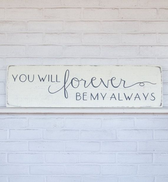 Hand painted wood sign, You will forever be my always. Home decor designed to inspire, encourage, and uplift your spirit. *This sign is appx. 34 wide x 9 high. *The lettering is hand painted. *The base is a distressed antique white. *The lettering is a charcoal gray. *It includes a sturdy wire hanger already installed on the back. *If youd like to purchase more than one sign from my shop, I will package your signs together, (sizes permitting) and refund you whatever extra you paid on…