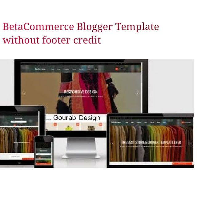 Betacommerce Premium Shopping Blogger Template Is A Perfect Choice