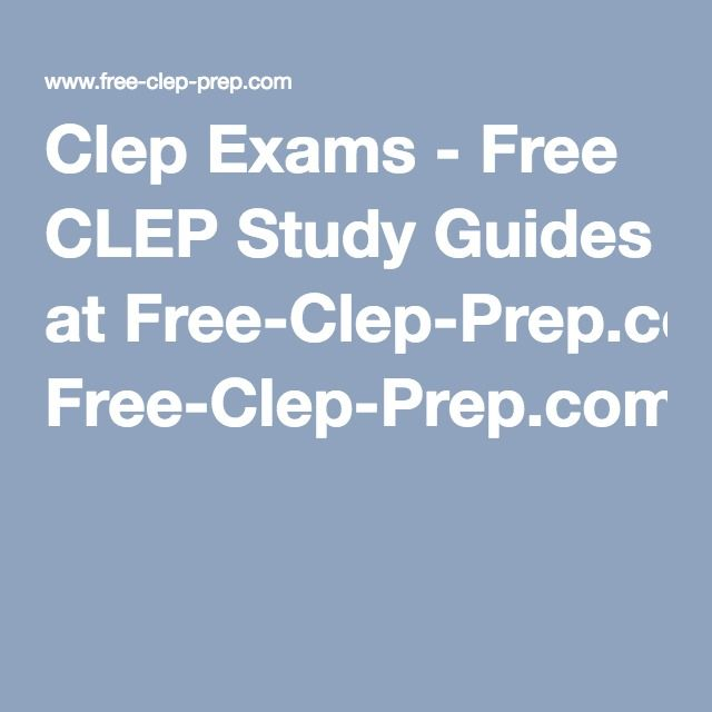 College-Level Examination Program (CLEP ) Testing