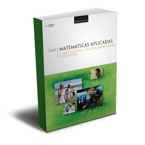 Matemáticas Aplicadas a los Negocios – Soo T. Tan – PDF  #matematicas #negocios #ciencias  http://librosayuda.info/2016/01/20/matematicas-aplicadas-a-los-negocios-soo-t-tan-pdf/